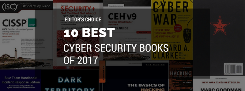 The 10 Best Cyber Security Books of 2017 - Cyber Security Degrees